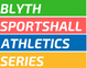 BLYTH SPORTSHALL ATHLETICS SERIES 2018/2019
